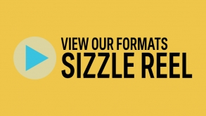 View our Formats Sizzle Reel